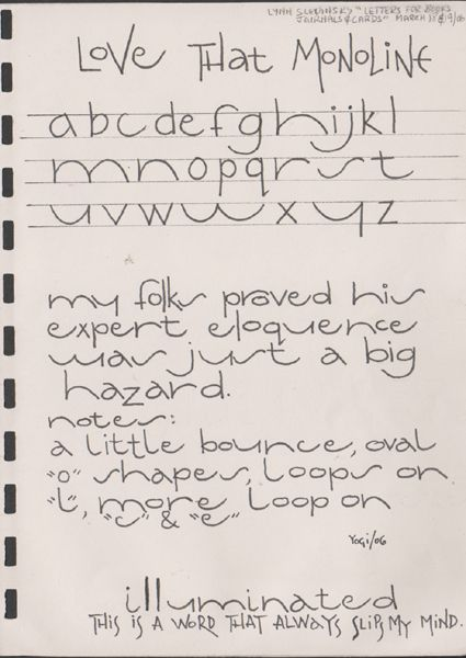Exemplars for Lettering Journal March 2006 http://www.yogiemp.com/Journals/LetteringJournal/Exemplars_Monoline2006.html
