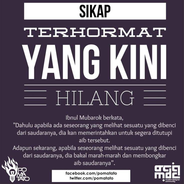 Sikap Terhormat Yang Kini Hilang | ibnul Mubarok | @pomatato tweet.