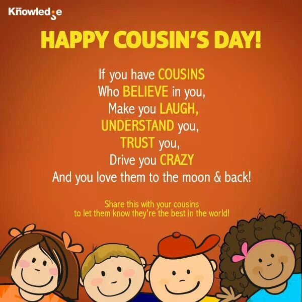 July 24th - Happy cousins day