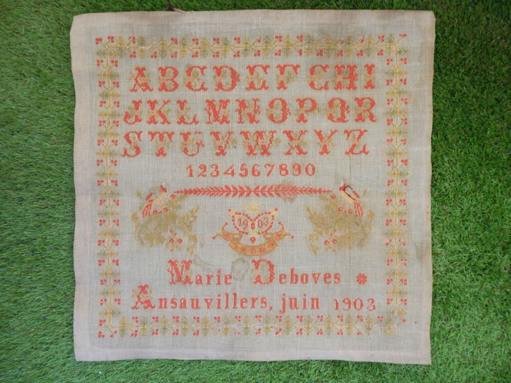 An Early 20th Century FRENCH Sampler Stitched By Marie Deboves  & Dated 1903