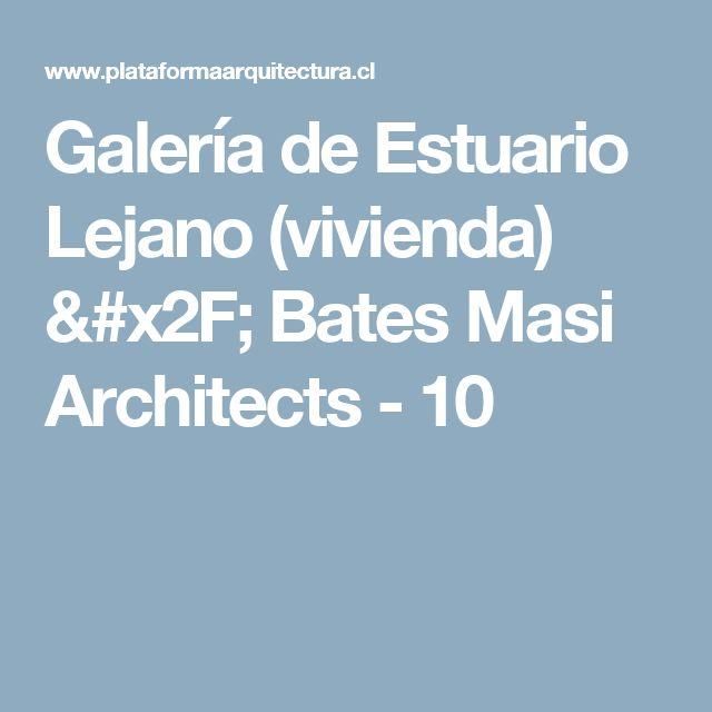 Galería de Estuario Lejano (vivienda) / Bates Masi Architects - 10