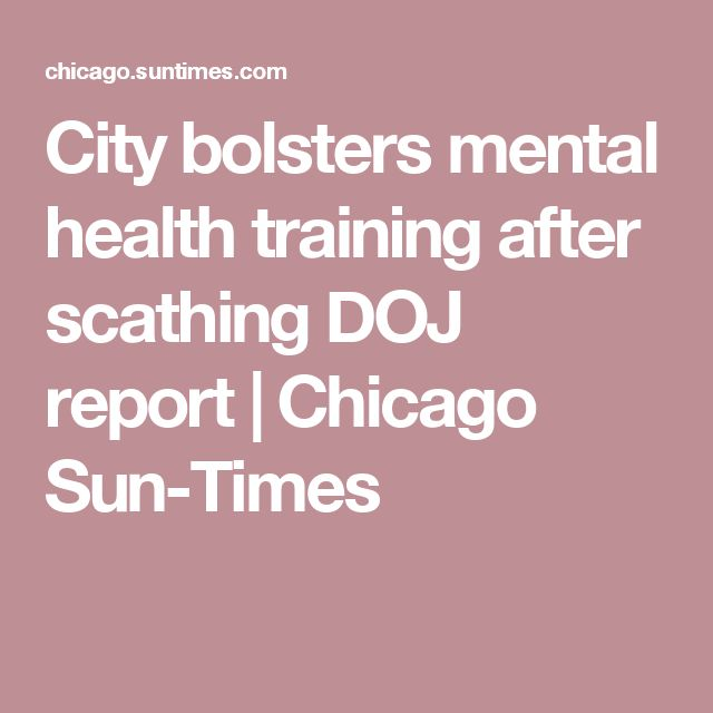 City bolsters mental health training after scathing DOJ report - training report