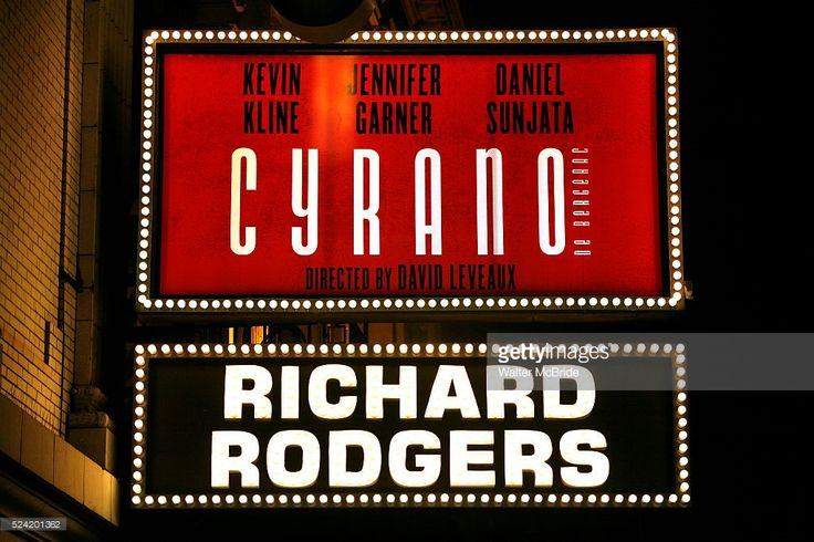 Theatre Marquee for the Opening Night Performance of CYRANO de BERGERAC at the Richard Rodgers Theatre in New York City. Starring: Kevin Kline, Jennifer Garner & Daniel Sunjata November 1, 2007