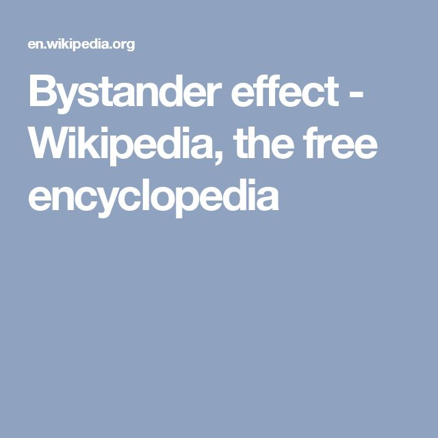 Bystander effect - Wikipedia, the free encyclopedia