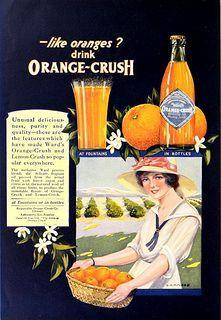 1920 - Ward's Orange Crush - made with real orange juice!