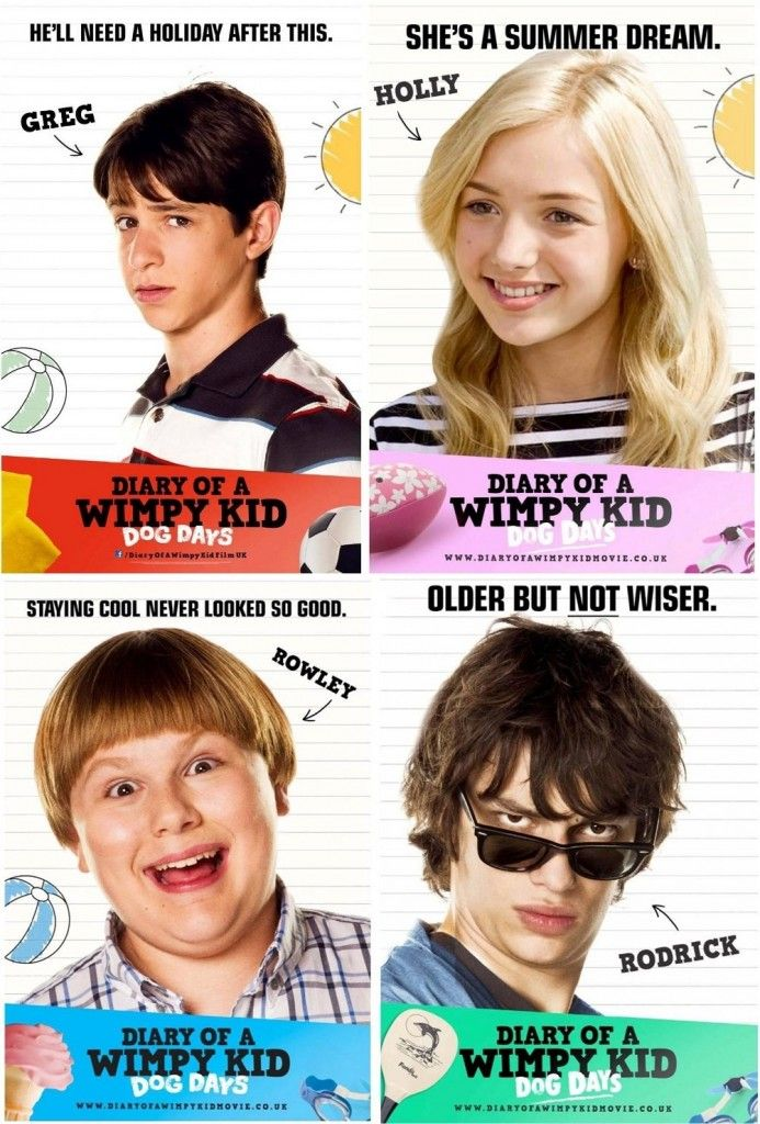 Diary of a Wimpy Kid: Dog Days. The third Diary of a Wimpy Kid: Dog Days movie is coming in this summer holiday.