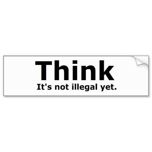 Think its not illegal yet political gear bumper sticker