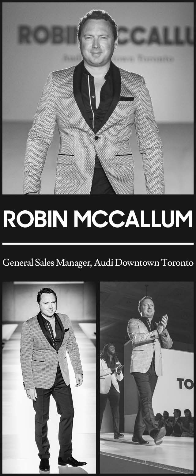 Robin McCallum at TOM* Toronto Men's Fashion Week SS15 MENSFASHION4HOPE Celebrity Charity Fashion Show to benefit The Kole Hope Foundation for children. #ILOVETOM #IAMTOM #LOVECANADIANFASHION http://WWW.TOMFW.COM