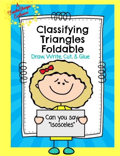 "Geometry: Classifying Triangles - **TeacherSherpa Exclusive** Use this Foldable activity to classify the different types of triangles! Simply cut the strips between each term, then, glue to the second page where it says, ""Glue Here."" Easy! There is a place for students to write the definition of each term and draw and illustration of each term. Perfect to make and take to review or to place in an interactive notebook. #teachersherpa"