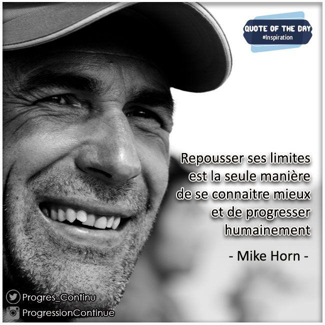 """Citation extraite du livre de Mike Horn """"Conquérant de l'impossible"""" #mike #horn #conquerant #impossible #explorateur #citation #citationdujour"""