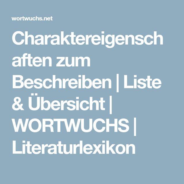 Charaktereigenschaften zum Beschreiben   Liste & Übersicht   WORTWUCHS   Literaturlexikon