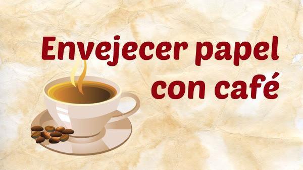 Tomamos nota de las claves para teñir papel con café y conseguir un precioso efecto envejecido para emplearlo en otras manualidades.