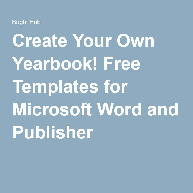 Create Your Own Yearbook! Free Templates for Microsoft Word and - free newsletter templates for microsoft word 2007
