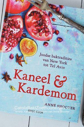 Kaneel en Kardemom van Anne Shooter, Joods bakboek, Joods gebak, Joodse koekjes, Joodse tradities, Baktradities, Tel Aviv, moderne Joods gebak, authentiek