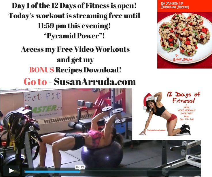 "THRILLED to bring back my 12 Days of Fitness for a 5th year, FREE - and with my own FREE ""Healthier Holiday Pumped Up Treats Recipes"" instant download! These video workouts run 12- 20 minutes and a new one will stream every day until Dec. 24.  - Please visit me at susanarruda.com to get in on this now as EACH WORKOUT WILL ONLY BE AVAILABLE FOR 24 HOURS and you don't want to miss out! Once you opt in, you will get the access code."