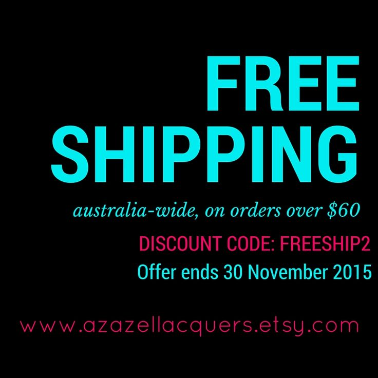 Free Shipping AUSTRALIA Wide on azazel Lacquers orders over $60. Enter code #FREESHIP2 at Etsy checkout. Offer ends 30 November 2015. 5 FREE Formula, vegan & cruelty-free.
