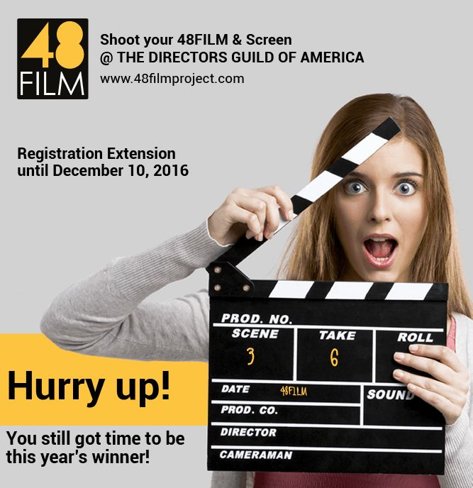 #Filmmakers, #48ers, You ask you for it and we listen to you :) You've got extra time to be this year's winner! Registration Extension until December 10, 2016. Shoot your #48film register your team now https://www.48filmproject.com/do-not-miss-out-space-is-limited, screen your winning short film at the DIRECTORS GUILD OF AMERICA in Hollywood!