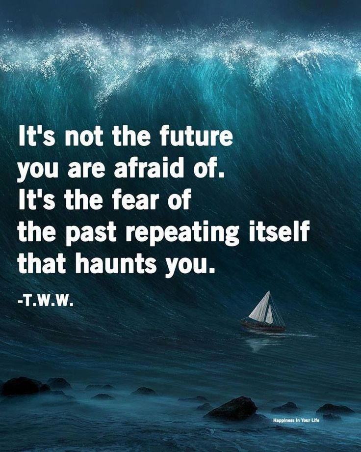Let your past GO. Life is too short to live in the past. Learn from it and move on!