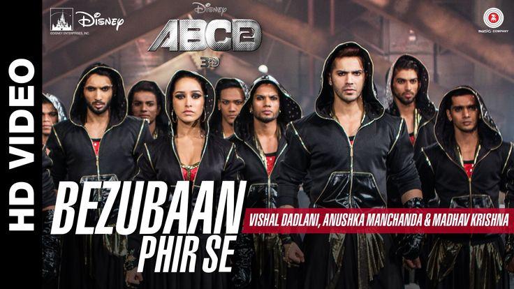 Bezubaan Phir Se | Disney's ABCD 2 | Varun Dhawan - Shraddha Kapoor | Sa...