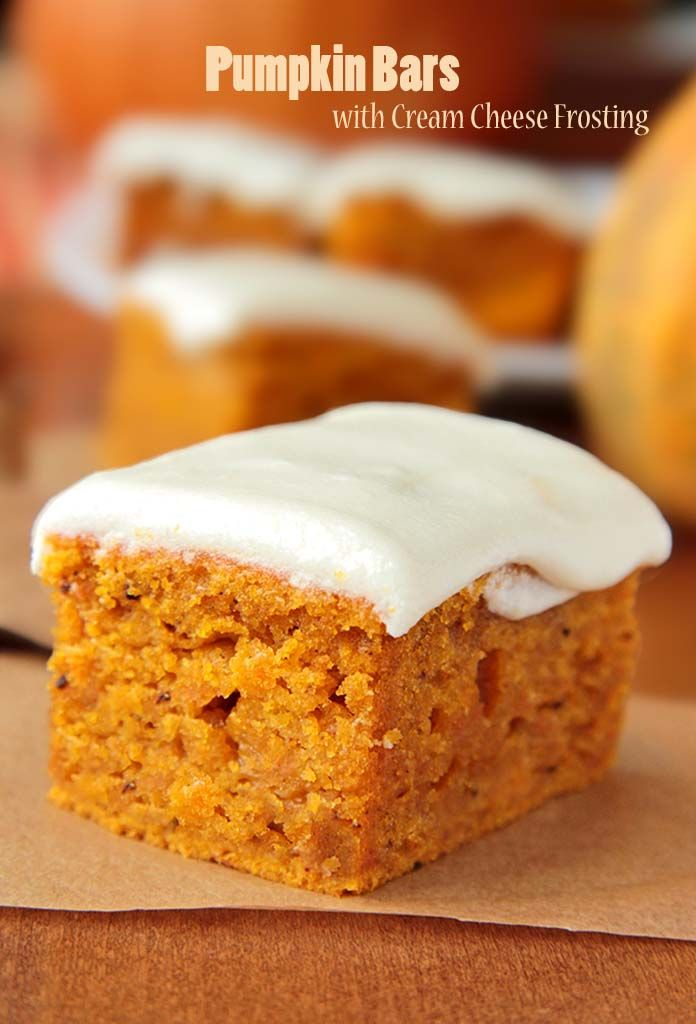 Pumpkin Bars with Cream Cheese Frosting . . ALL TIME FAMILY FAVORITE of My Kids.