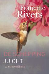 KOK | De schepping juicht - Francine Rivers, Karin Stock Buursma