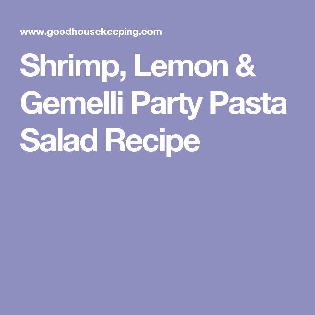 Shrimp, Lemon & Gemelli Party Pasta Salad Recipe
