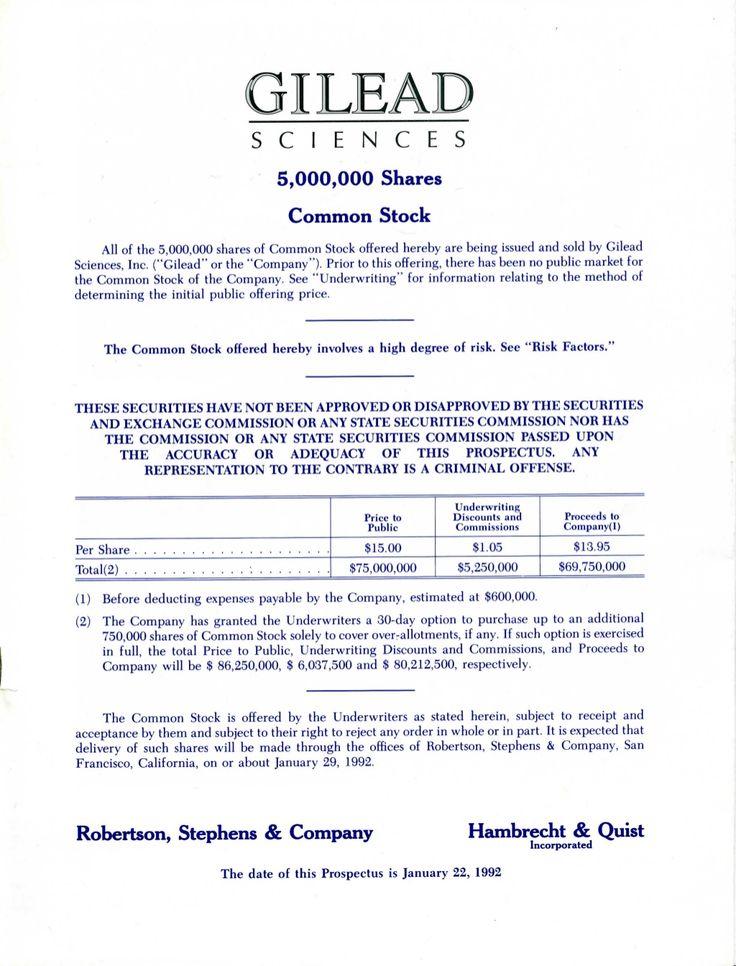 Gilead Sciences Initial Public Offering Prospectus January 1992. www.slideshare.net/LucasBillings/gilead-sciences-initial-public-offering-prospectus-lanuary-1992