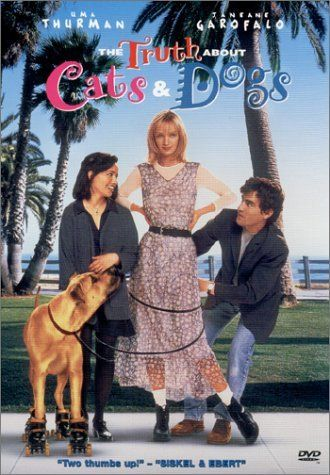 The Truth About Cats & Dogs (1996) | A romantic comedy film, starring Janeane Garofalo, Uma Thurman, Ben Chaplin, and Jamie Foxx.