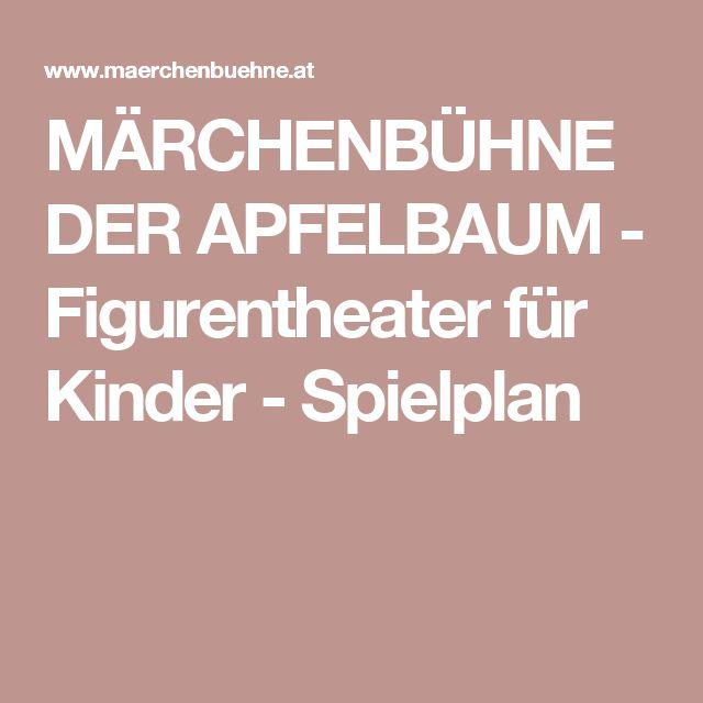 MÄRCHENBÜHNE DER APFELBAUM - Figurentheater für Kinder - Spielplan