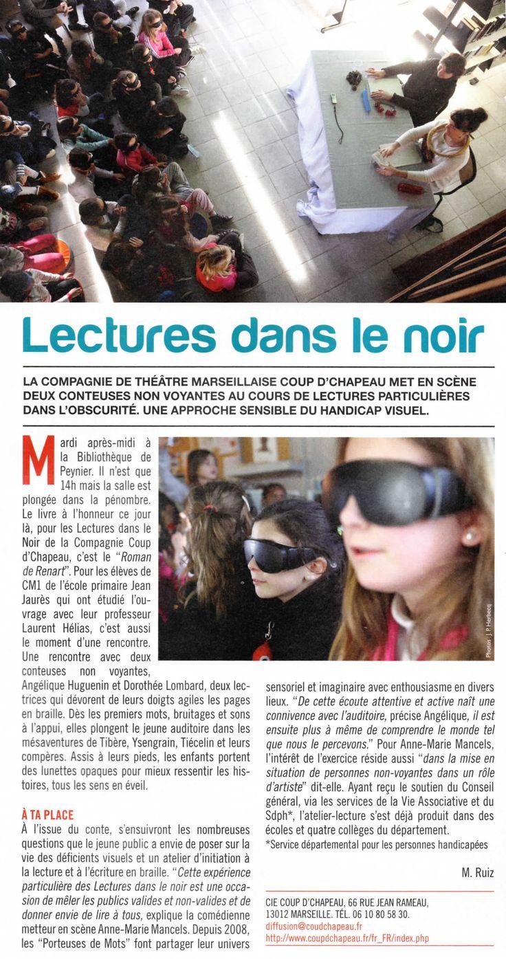 """Près de Marseille à la bibliothèque de Peynier. Lecture de contes dans le noir. Objectif : sensibiliser au handicap visuel et à la lecture. Par la compagnie marseillaise """"Coup d'chapeau"""""""