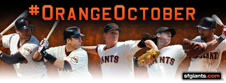 Pence, Posey, Cain, Lincecum, Pagan - We're ready for #OrangeOctober.  Are you?