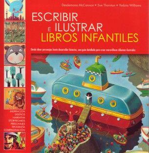 Escribir e ilustrar libros infantiles - Editorial Acanto s.a.