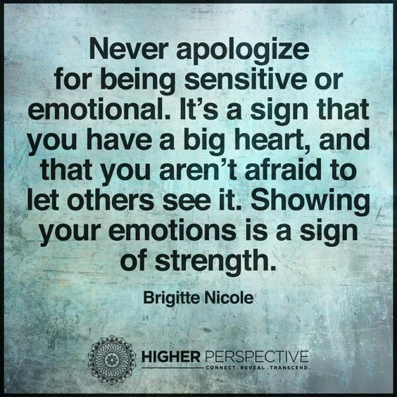 Showing Your Emotions Is A Sign Of Strength Quotes Heart Life Inspirational Quotes Emotions Quotes Abou Inspirational Words Of Wisdom Emotions Emotional Quotes