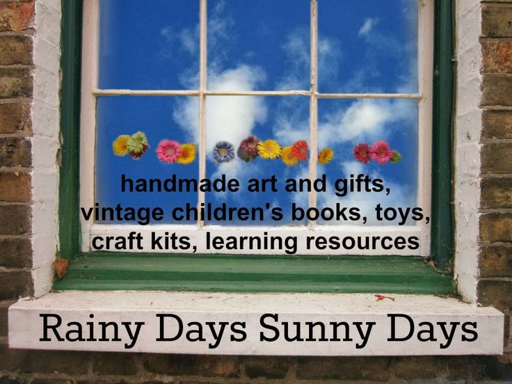 Rainy Days Sunny Days ~ an online shop of handmade art and gifts, vintage children's books, toys, craft kits, learning resources http://sunnydaytodaymama.blogspot.co.uk/2014/03/our-shop-is-open.html