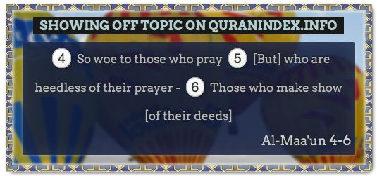Browse Showing off Quran Topic on https://quranindex.info/search/showing off #Quran #Islam [107:4-6]