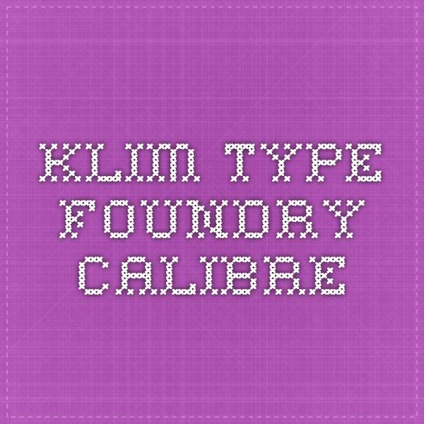 Klim Type Foundry - Calibre