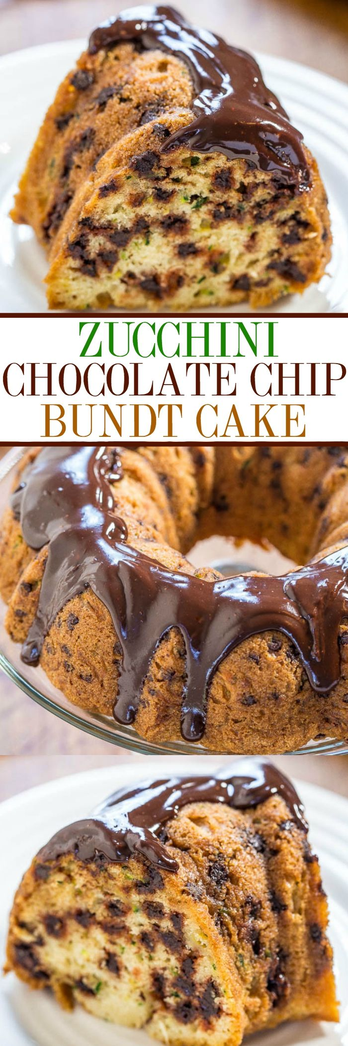 Zucchini Chocolate Chip Bundt Cake with Chocolate Ganache - The best zucchini cake ever!! Soft, moist, and you can't even taste the zucchini! Tastes like a yellow bakery cake drenched in chocolate!!