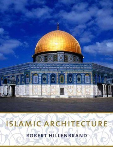 Islamic Architecture: Form, Function, and Meaning by Robert Hillenbrand. Save 29 Off!. $42.85. Publisher: Columbia University Press (March 17, 2004). Author: Robert Hillenbrand. Publication: March 17, 2004