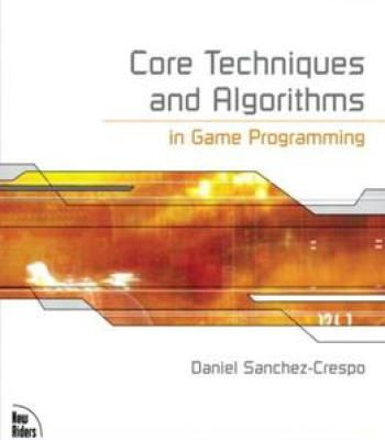 Core Techniques And Algorithms In Game Programming PDF