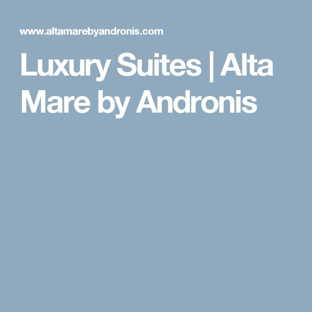 Luxury Suites | Alta Mare by Andronis