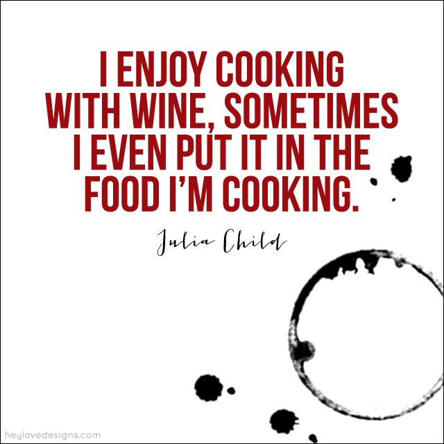 Quoted: Julia Child | Hey Love Designs