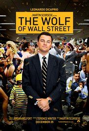 The Wolf of Wall Street (2013) // Based on the true story of Jordan Belfort, from his rise to a wealthy stock-broker living the high life to his fall involving crime, corruption and the federal government.