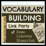 Vocabulary Building Link Party (therm) - Home Literacy Blueprint