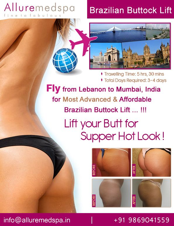 Brazilian Buttock Lift is is combination of liposuction and fat grafting to enlarge the buttocks by Celebrity Brazilian Buttock Lift surgeon Dr. Milan Doshi. Fly to India for Brazilian Buttock Lift surgery (also known as butt Lift, brazil butt lift, brazilian butt lift) at affordable price/cost compare to Beirut, Tripoli, Djounie,LEBANON at Alluremedspa, Mumbai, India.   For more info- http://www.Alluremedspa-lebanon.com/cosmetic-surgery/body-surgery/brazilian-buttock-lift.html