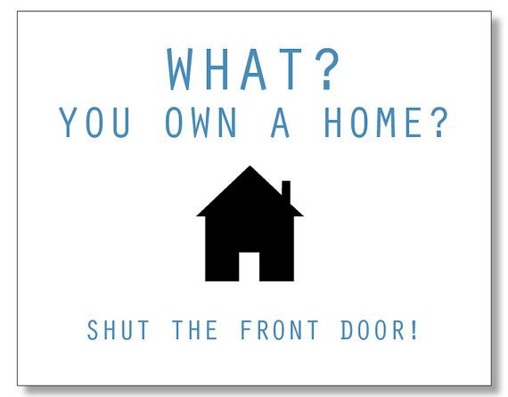 Hilarious HOMEOWNER card. Funny Housewarming card. Handmade & Eco. Recycled Card.