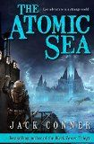 The Atomic Sea: Volume One: An Epic Fantasy / Science Fiction Adventure - http://tonysbooks.com/2014/12/17/the-atomic-sea-volume-one-an-epic-fantasy-science-fiction-adventure/