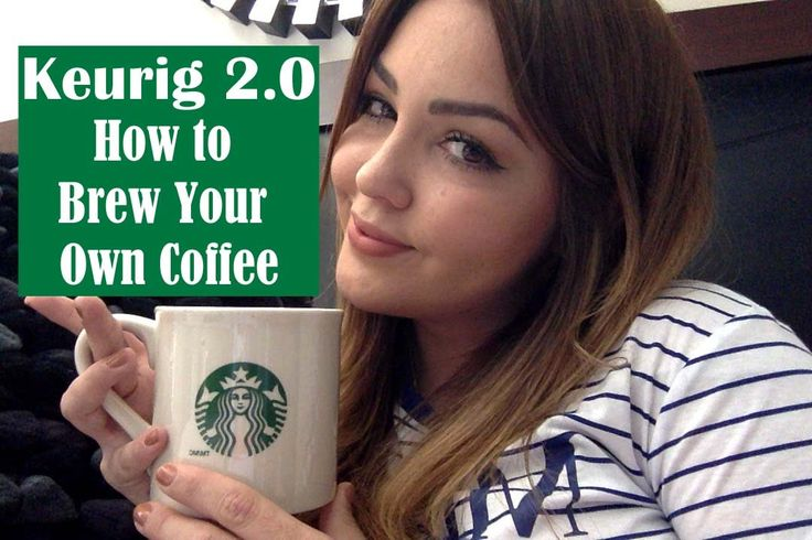 Keurig 2.0 New: How to Brew Your Own Coffee Using Reusable K Cup