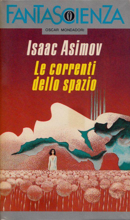 """Illustrazione di Karel Thole per """"Le correnti dello spazio"""", Oscar Mondadori 1991. #Mondadori #Fantascienza #KarelThole #IsaacAsimov"""