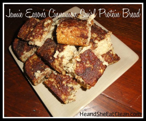 Website has LOTS of recipes and tips: He and She Eat Clean: A Guide to Eating Clean... Married!: Clean Eat Recipe :: Jamie Eason's Cinnamon Swirl Protein Bread