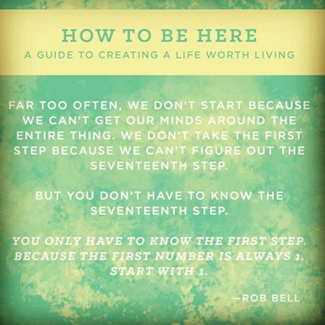 The First Step / How To Be Here / Rob Bell